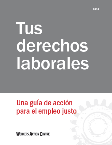 Tu derechos laborales (Your Rights At Work - Spanish)