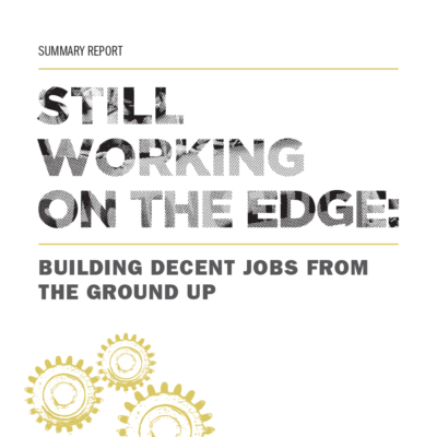 Summary of Report: Still Working on the Edge