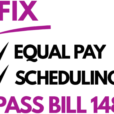 Fix equal pay and scheduling, pass Bill 148 poster