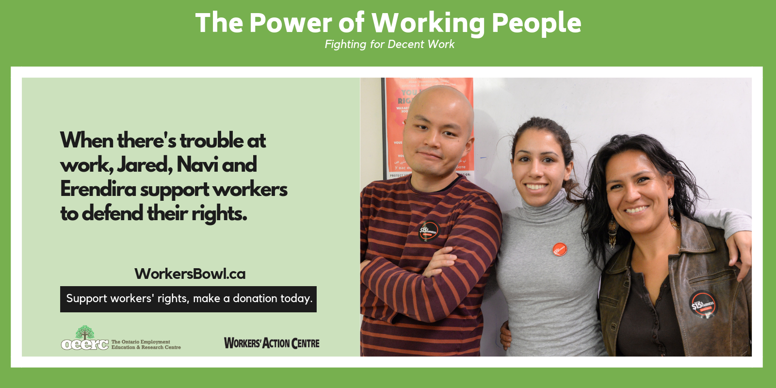 The Power of the Working People - Interns Jared, Navi and Erendira