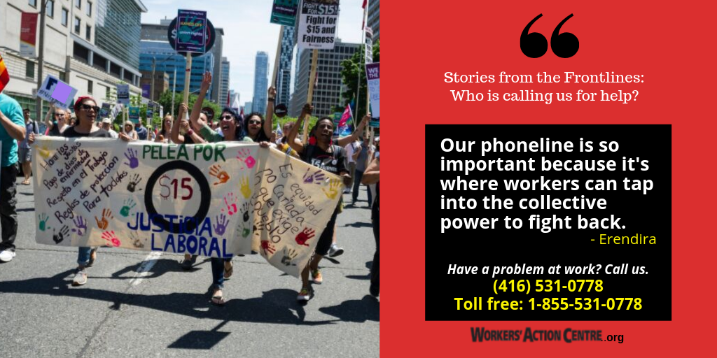 "Stories from the Frontlines - ""Our phoneline is so important because it's where workers can tap into the collective power to fight back."""